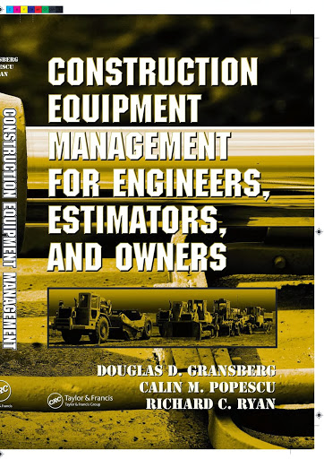 Construction Equipment Management For Engineers Estimators And Owners Pdf